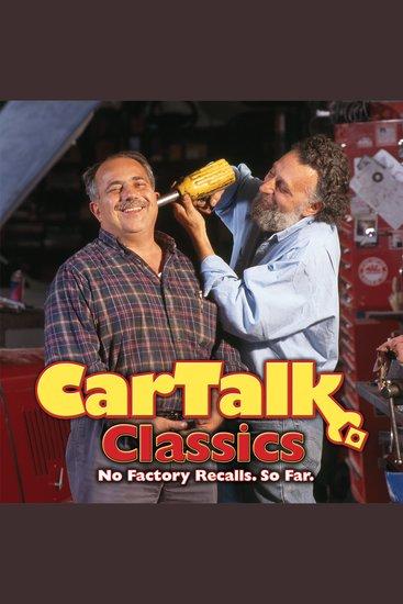 Car Talk Classics: No Factory Recalls So Far - cover
