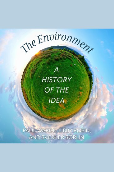 The Environment - A History of the Idea - cover