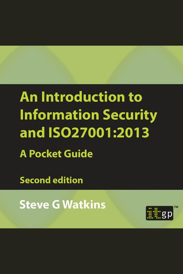 Introduction to Information Security and ISO27001 An: 2013 - A Pocket Guide - cover