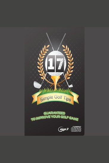 17 Simple Golf Tips Guaranteed to Improve Your Golf Game - cover