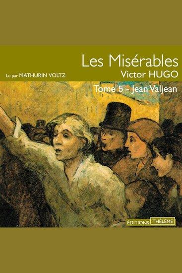 Les misérables T5 - Jean Valjean - cover