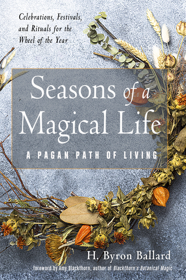 Seasons of a Magical Life - A Pagan Path of Living - cover