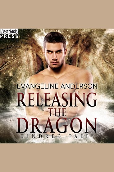 Releasing the Dragon - A Kindred Tales Novel - cover