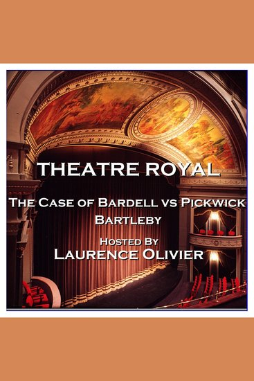 Theatre Royal - The Case of Bardell vs Pickwick & Bartleby - Episode 9 - cover
