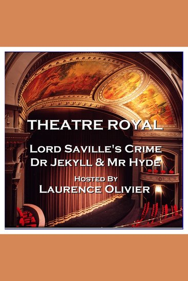 Theatre Royal - Lord Saville's Crime & Dr Jekyll and Mr Hyde - Episode 8 - cover