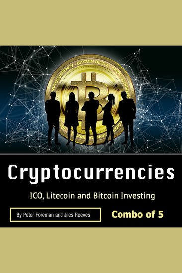 Cryptocurrencies: ICO Litecoin and Bitcoin Investing - cover