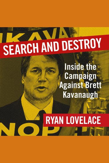 Search and Destroy - Inside the Campaign Against Brett Kavanaugh - cover
