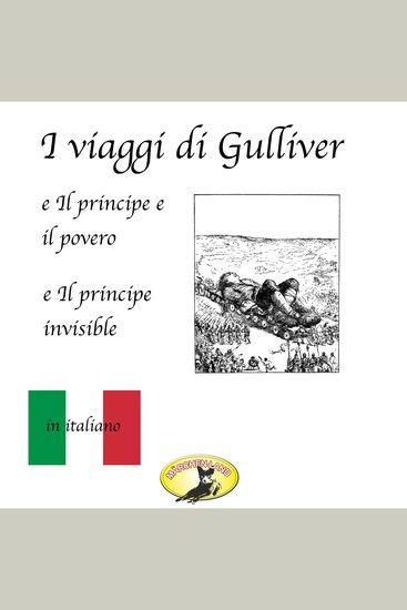 Fiabe in italiano I viaggi di Gulliver Il principe e il povero Il principe invisibile - cover
