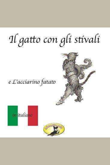 Fiabe in italiano Il gatto con gli stivali L'acciarino magico - cover