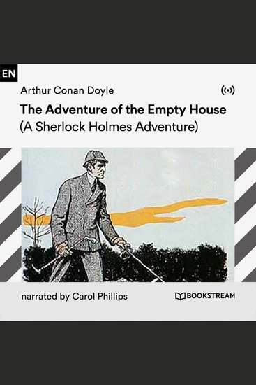 The Adventure of the Empty House - A Sherlock Holmes Adventure - cover