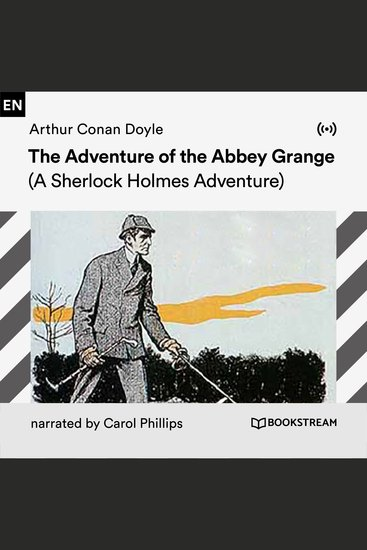 The Adventure of the Abbey Grange - A Sherlock Holmes Adventure - cover