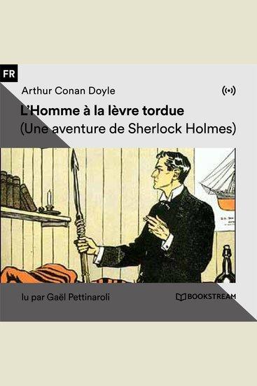 L'Homme à la lèvre tordue - Une aventure de Sherlock Holmes - cover