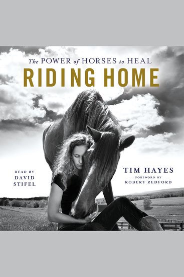 Riding Home - The Power of Horses to Heal - cover