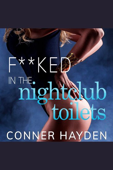 F**ked in the Night Club Toilets - Lesbian First Time Sex - cover