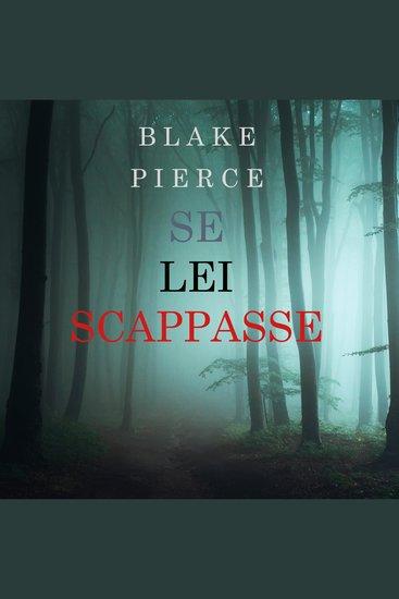 Se Lei Scappasse (Un giallo di Kate Wise – Libro 3) - cover