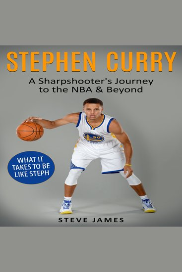 Stephen Curry - A Sharpshooter's Journey to the NBA & Beyond - cover