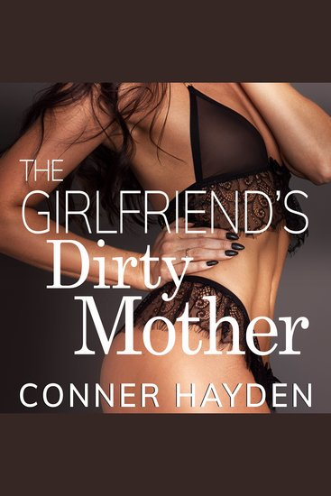 The Girlfriend's Dirty Mother - cover