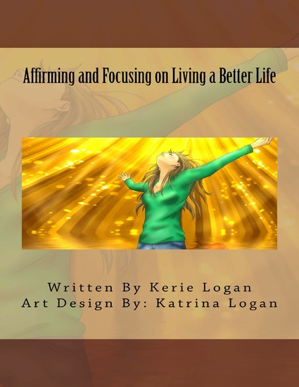 Affirming and Focusing on Living a Better Life - cover
