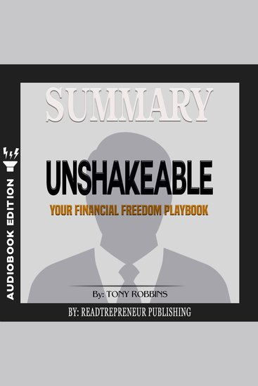 Summary of Unshakeable - Your Financial Freedom Playbook by Tony Robbins - cover