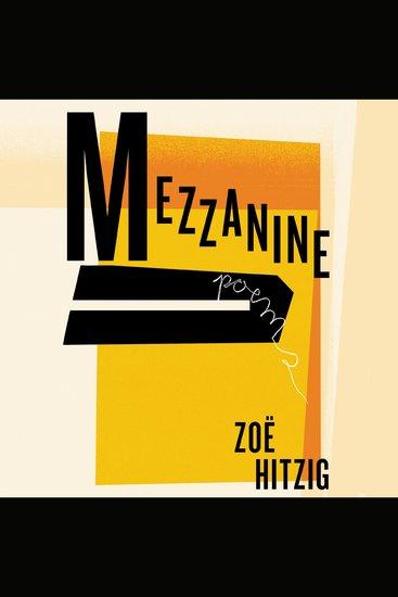 Mezzanine - Poems - cover