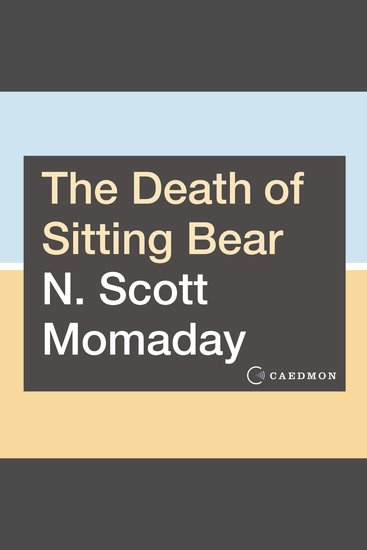 The Death of Sitting Bear - New and Selected Poems - cover