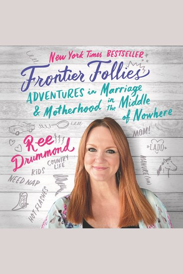 Frontier Follies - Adventures in Marriage and Motherhood in the Middle of Nowhere - cover