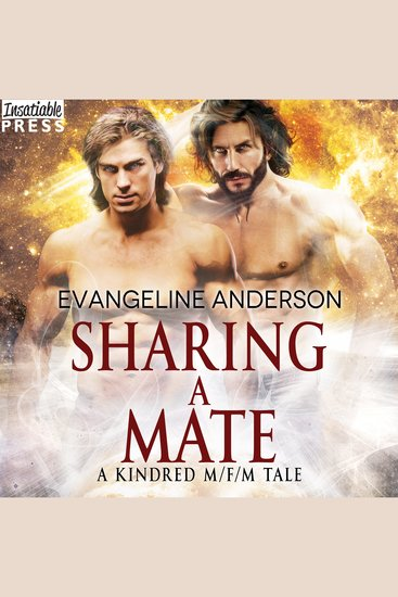 Sharing a Mate - A Kindred Tales M F M Novel (Brides of the Kindred) - cover