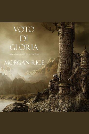 Voto Di Gloria (Libro #5 in L'Anello dello Stregone) - cover