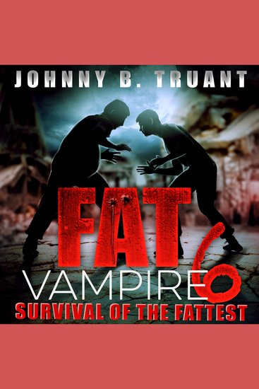 Fat Vampire 6: Survival of the Fattest - cover