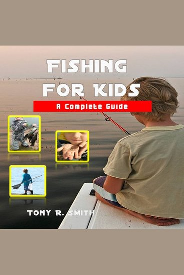 Fishing for Kids: A Complete Guide - cover