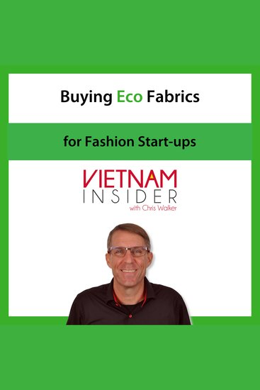 Buying Eco Fabrics for Fashion Start-ups with Chris Walker - 46 Sustainable Textile Sources - cover