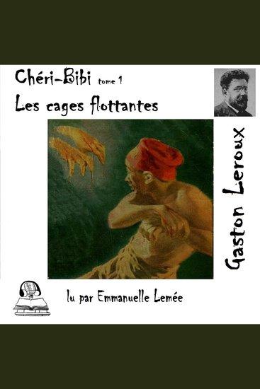 Chéri-Bibi - Les cages flottantes - cover