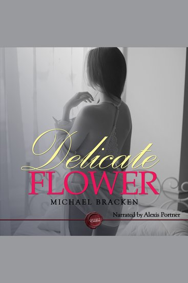 Delicate Flower - An Erotic Short Story - cover