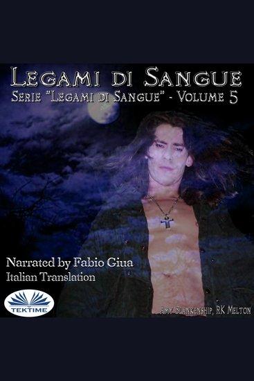 Legami Di Sangue (Legami Di Sangue - Volume 5) - cover