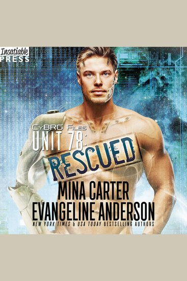Unit 78: Rescued - The CyBRG Files Book Two - cover