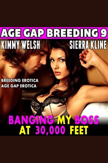 Banging My Boss At 30000 - Breeding Erotica Age Gap Erotica - cover