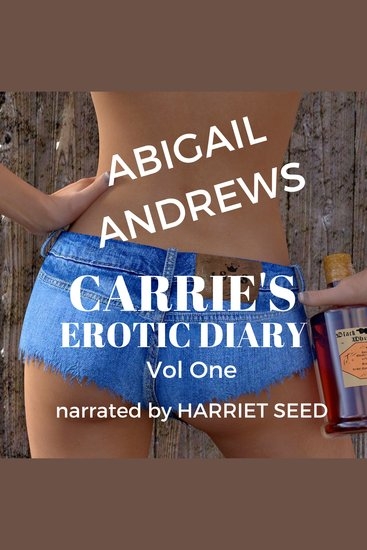 Carrie's Erotic Diary Volume One - cover