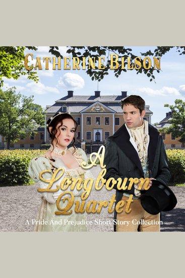 A Longbourn Quartet - An Austenesque Short Story Collection - cover