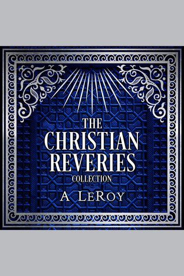 The Christian Reveries Collection - Tales of Divine Awakening - cover