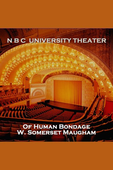 N B C University Theater - Of Human Bondage - cover