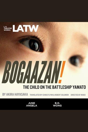 BOGAAZAN! - The Child on the Battleship Yamato - cover