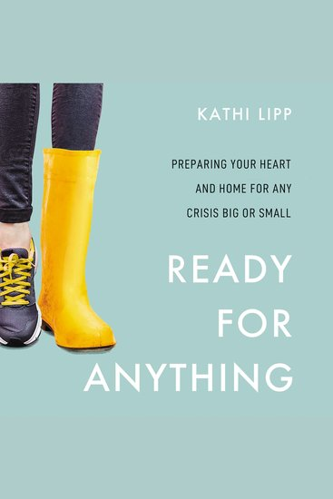 Ready for Anything - Preparing Your Heart and Home for Any Crisis Big or Small - cover