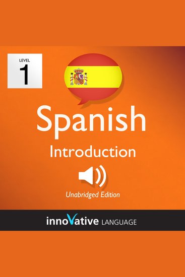 Learn Spanish - Level 1: Introduction to Spanish - Volume 1: Lessons 1-25 - cover