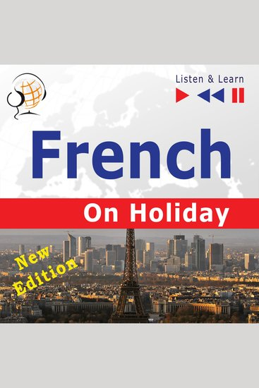 French on Holiday - New Edition - Conversations de vacances - cover
