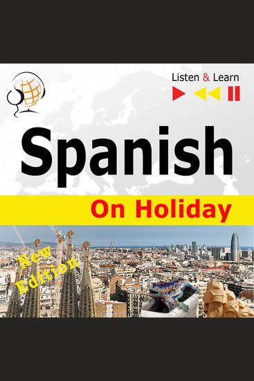 Spanish on Holiday - New Edition - De vacaciones - cover