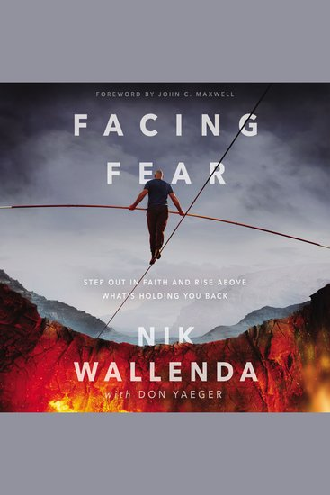 Facing Fear - Step Out in Faith and Rise Above What's Holding You Back - cover