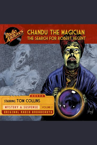Chandu the Magician Volume 2 - The Search for Robert Regent - cover