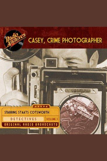 Casey Crime Photographer Volume 3 - cover
