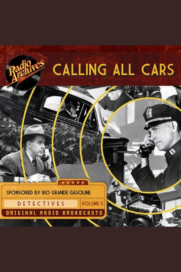 Calling All Cars Volume 5 - cover