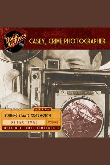 Casey Crime Photographer Volume 1 - cover